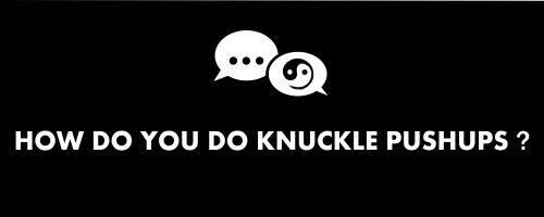 how do you do knuckle pushups