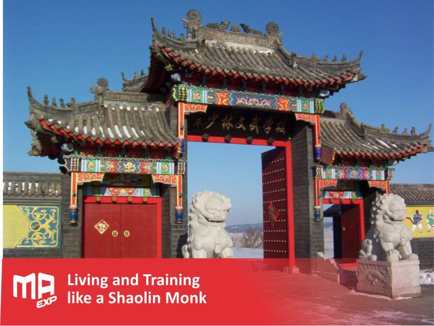 Living and Training like a Shaolin Monk