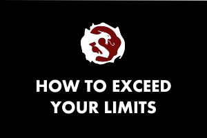 How to Exceed your limits