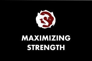 Maximizing Strength